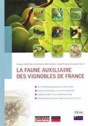 Souvent acheté avec Morphologie et anatomie de la vigne, le La faune auxiliaire des vignobles de France