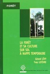 Dernières parutions dans Forêt, La forêt et sa culture sur sol à nappe temporaire