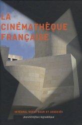 Dernières parutions dans Signalétique, La cinémathèque française. Intégral Ruedi Baur et associés