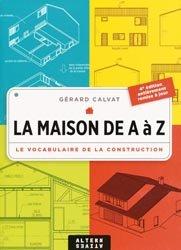 Souvent acheté avec Constructions de maisons individuelles, le La maison de A à Z