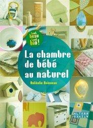 Dernières parutions dans Tout beau, tout bio !, La chambre de bébé au naturel