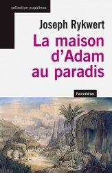 Dernières parutions dans Eupalinos, La maison d'Adam au paradis