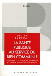 Souvent acheté avec Faire de la santé publique, le La santé publique au service du bien commun