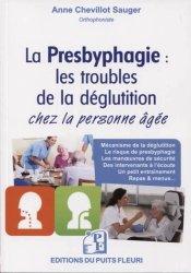 Dernières parutions sur Troubles physiques ORL, La presbyphagie : les troubles de la déglutition chez la personne âgée