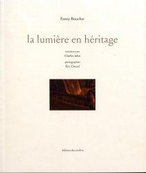 Dernières parutions sur Imprimerie,reliure et typographie, La lumière en héritage
