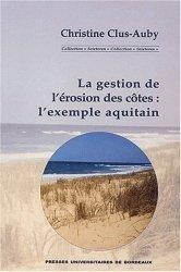Dernières parutions dans Scieteren, La gestion de l'érosion des côtes L'exemple aquitain