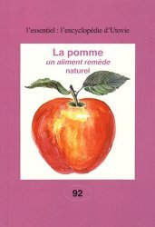 Dernières parutions dans L'Encyclopédie d'Utovie, La pomme, un aliment remède naturel