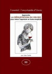 Dernières parutions sur Dégustation, La Dégustation du vin bio