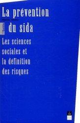 Dernières parutions dans Des Sociétés, La prévention du sida