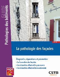 Dernières parutions sur Maçonnerie - Façades, La pathologie des façades