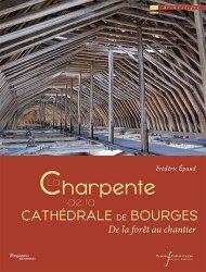 Souvent acheté avec Loisirs en forêt et gestion durable, le La charpente de la cathédrale de Bourges