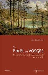 Dernières parutions sur Gestion des exploitations, La forêt des Vosges