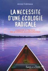 Dernières parutions dans la pensee ecologique, La nécessité d'une écologie radicale