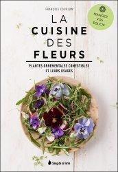 Dernières parutions sur Cueillette - Cuisine sauvage, La cuisine des fleurs