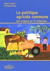 Souvent acheté avec Les matériels de fertilisation et de traitement des cultures, le La politique agricole commune des origines au 3e millénaire