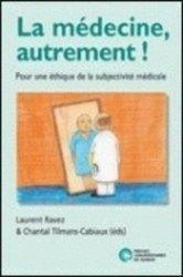 Dernières parutions dans Épistémologie et éthique du vivant, La médecine, autrement !
