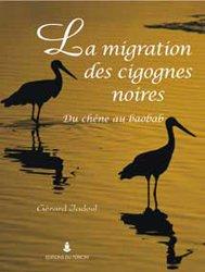 Nouvelle édition La migration des cigognes noires