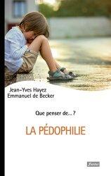 Dernières parutions sur Maltraitance de l'enfant, La pédophilie