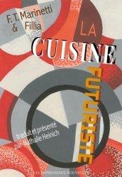 Dernières parutions sur Essais et témoignages, La cuisine futuriste