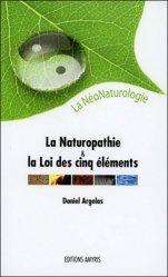 Souvent acheté avec Guide des hydrolats : l'aromathérapie-bis, le La naturopathie et la loi des cinq éléments, la néonaturologie