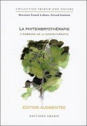 Souvent acheté avec Les interactions médicamenteuses, le La phytembryothérapie