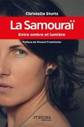Dernières parutions sur Karaté, La samouraï. Entre ombre et lumière