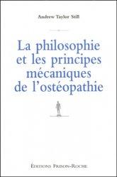 La philosophie et les principes mécaniques de l'ostéopathie