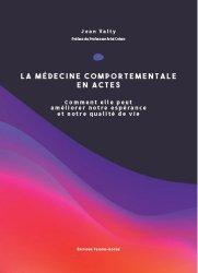 Dernières parutions sur Cardiologie - Médecine vasculaire, La médecine comportementale en actes