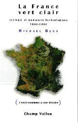 Dernières parutions dans L'environnement a une histoire, La France vert clair