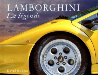 Dernières parutions dans la legende, Lamborghini. La légende