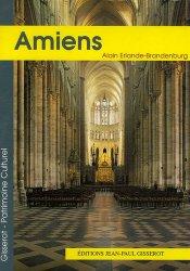 Dernières parutions dans Patrimoine culturel, La cathédrale Notre-Dame d'Amiens