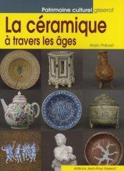 Dernières parutions dans Patrimoine culturel, La céramique à travers les âges