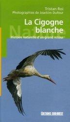 Nouvelle édition La cigogne blanche