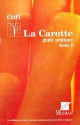 Souvent acheté avec Culture de la pomme de terre de conservation, le La carotte