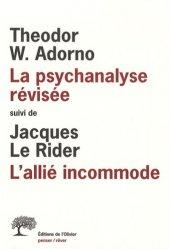 Dernières parutions dans Penser/Rêver, La psychanalyse révisée, suivi de L'allié incommode