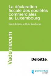Dernières parutions dans Vademecum, La déclaration fiscale des sociétés commerciales au Luxembourg