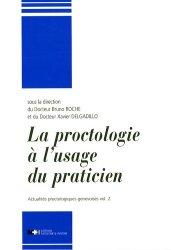 Dernières parutions sur Proctologie, La proctologie à l'usage du praticien Vol2