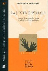 Dernières parutions dans Le savoir suisse, La justice pénale. Les sanctions selon les juges et selon l'opinion publique