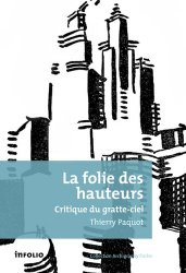 Dernières parutions dans Archigraphy, La folie des hauteurs https://fr.calameo.com/read/005884018512581343cc0