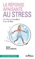 Dernières parutions dans pratiques, La réponse apaisante au stress