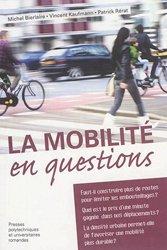 Dernières parutions sur Mobilités - Transports, La mobilité en questions