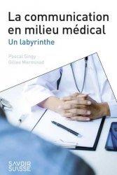 Dernières parutions sur Management - Ressources humaines, La communication en milieu médical