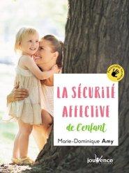 Nouvelle édition La sécurité affective de mon enfant