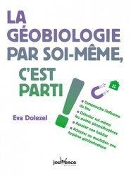 Dernières parutions dans C'est fini ! C'est parti !, La géobiologie, c'est parti !