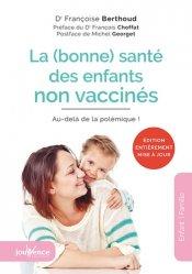 Dernières parutions sur Médicaments - Vaccins, La (bonne) santé des enfants non vaccinés