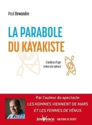 Dernières parutions dans Questions de société, La parabole du kayakiste. L'audace d'agir selon ses valeurs