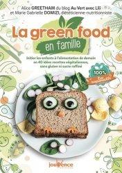 Dernières parutions sur Alimentation - Diététique, La green food en famille