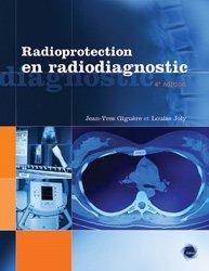 Dernières parutions sur Radioprotection, La radioprotection en radiodiagnostic