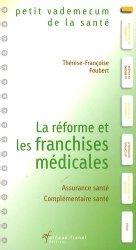 Souvent acheté avec Systèmes de santé, le La réforme et les franchises médicales