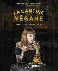 Dernières parutions sur Cuisine végétarienne, La cantine végane